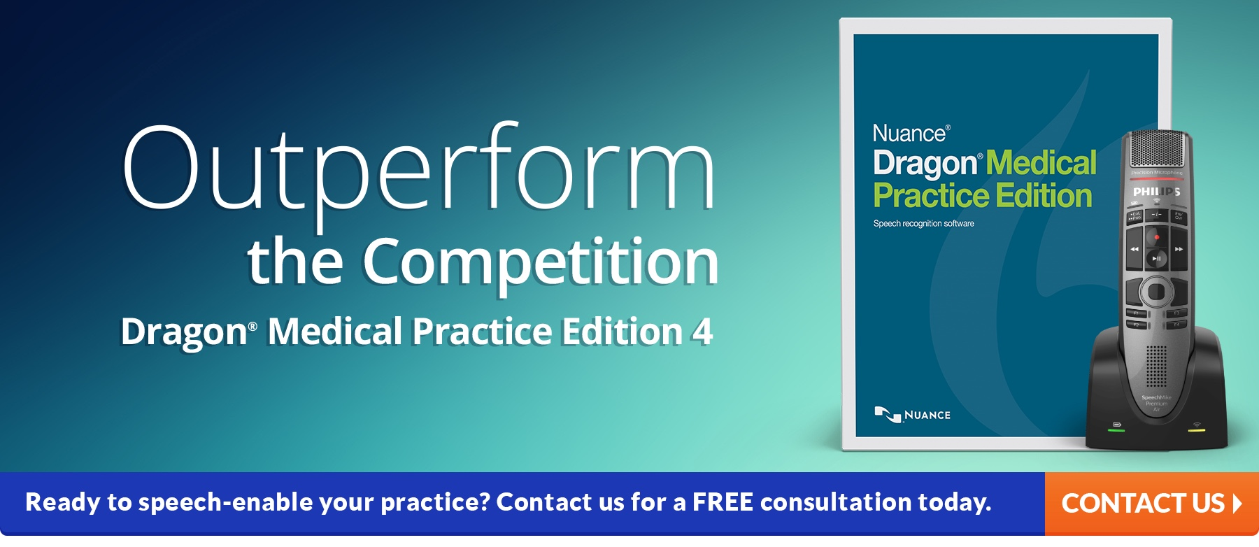 Outperform the competition - Dragon Medical Practice Edition 4
